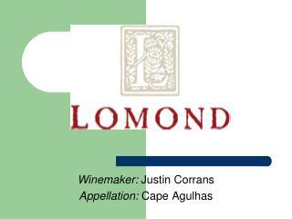 Winemaker: Justin Corrans Appellation: Cape Agulhas