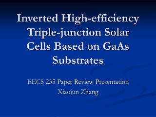 Inverted High-efficiency Triple-junction Solar Cells Based on GaAs Substrates