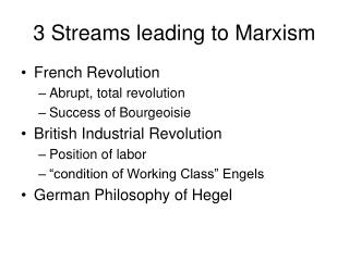 3 Streams leading to Marxism