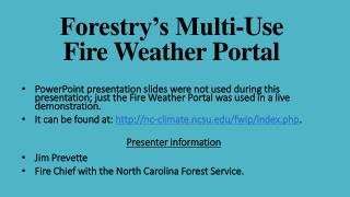 Forestry's Multi-Use  Fire Weather Portal