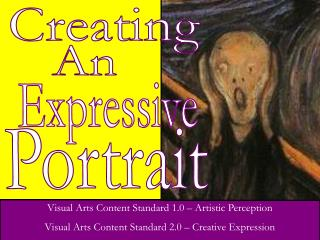 Visual Arts Content Standard 1.0 – Artistic Perception