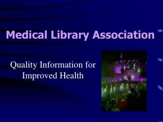Quality Information for Improved Health
