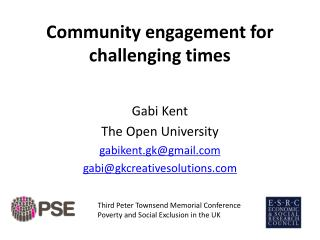 Community engagement for challenging times
