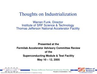Presented at the Fermilab Accelerator Advisory Committee Review of the