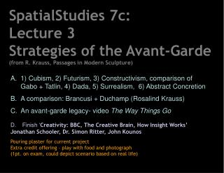 SpatialStudies 7c:  Lecture 3  Strategies of the Avant-Garde