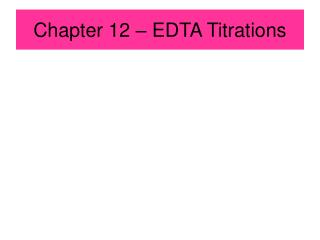 Chapter 12 – EDTA Titrations