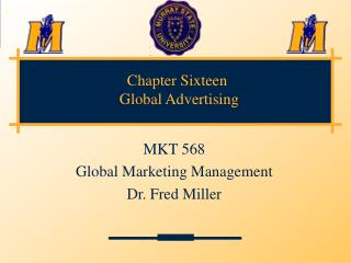 Chapter Sixteen  Global Advertising