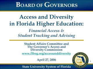 Access and Diversity in Florida Higher Education: Financial Access & Student Tracking and Advising