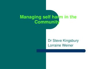 Managing self harm in the Community