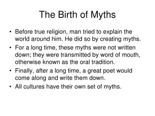 The Birth of Myths