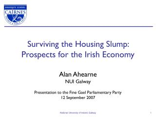 Surviving the Housing Slump:  Prospects for the Irish Economy