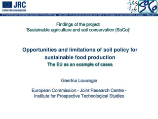 Geertrui Louwagie European Commission - Joint Research Centre -