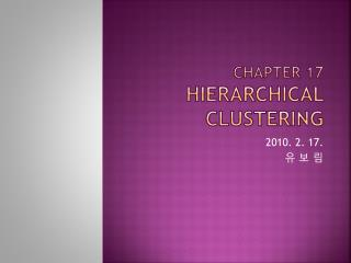 Chapter 17 Hierarchical clustering
