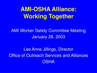 AMI-OSHA Alliance: Working Together