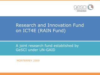 Research and Innovation Fund on ICT4E (RAIN Fund)