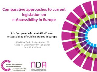 Comparative approaches to current legislation on e-Accessibility in Europe