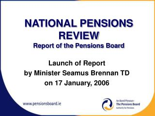 NATIONAL PENSIONS REVIEW Report of the Pensions Board