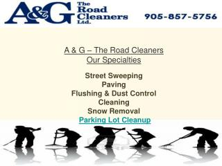 A & G The Road Cleaners | Mississauga Street Sweeping