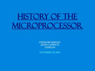 History of the Microprocessor