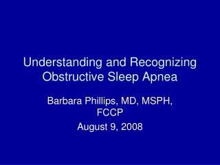 Understanding and Recognizing Obstructive Sleep Apnea