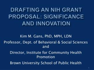 Drafting an NIH Grant Proposal: Significance and Innovation