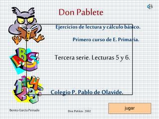 Ejercicios de lectura y cálculo básico. Primero curso de E. Primaria.