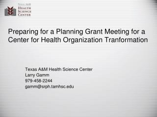 Preparing for a Planning Grant Meeting for a Center for Health Organization Tranformation