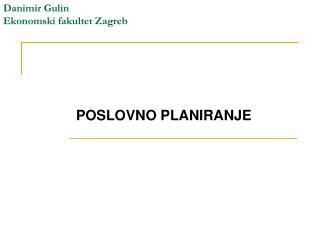 Danimir Gulin Ekonomski fakultet Zagreb
