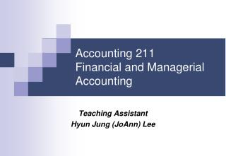 Accounting 211 Financial and Managerial Accounting