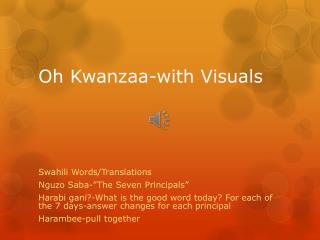 Oh Kwanzaa-with Visuals