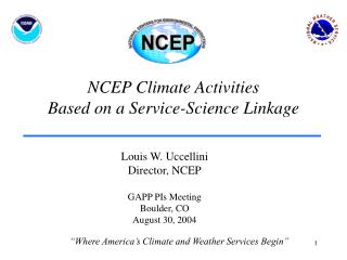 NCEP Climate Activities Based on a Service-Science Linkage