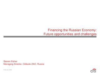 Financing the Russian Economy:  Future opportunities and challenges