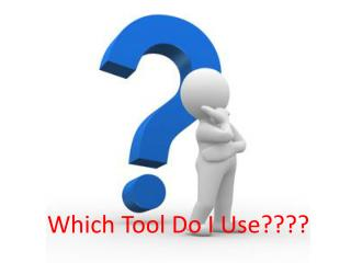Which Tool - Test
