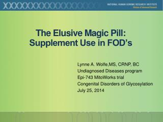 The Elusive Magic Pill: Supplement Use in FOD's