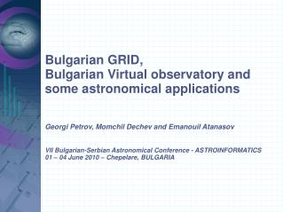 BG GRID, BG VO and some astronomical applications