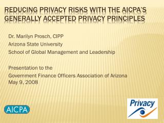Reducing Privacy Risks with the AICPA's Generally Accepted Privacy Principles