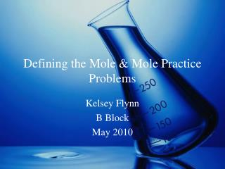 Defining the Mole & Mole Practice Problems