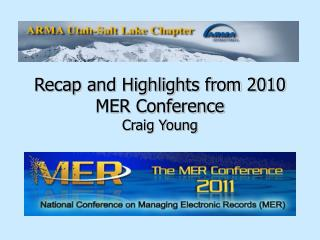 Recap and Highlights from 2010 MER Conference Craig Young