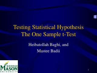 Testing Statistical Hypothesis The One Sample t-Test