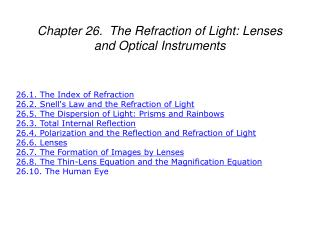 Chapter 26. The Refraction of Light: Lenses and Optical Instruments
