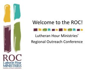 Welcome to the ROC!