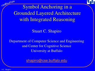 Symbol Anchoring in a Grounded Layered Architecture with Integrated Reasoning