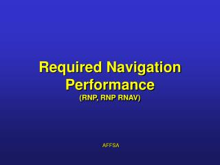 Required Navigation Performance (RNP, RNP RNAV)