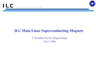ILC Main Linac Superconducting Magnets