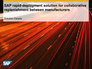 SAP rapid-deployment solution for collaborative replenishment between manufacturers