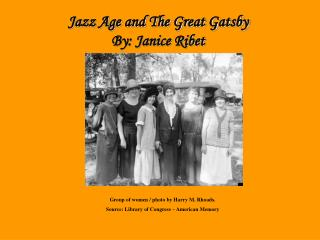 Jazz Age By: Janice