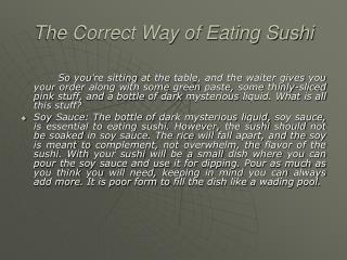 The Correct Way of Eating Sushi