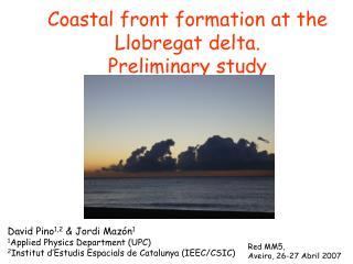 Coastal front formation at the Llobregat delta. Preliminary study