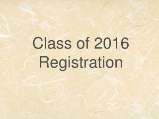 Class of 2016 Registration