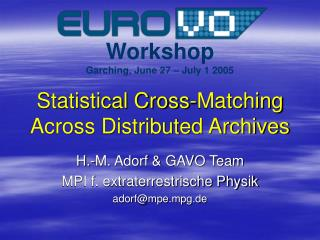 Statistical Cross-Matching Across Distributed Archives